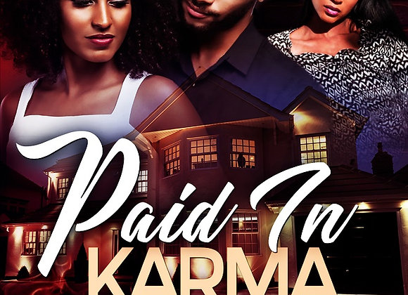 Paid In Karma by Meesha