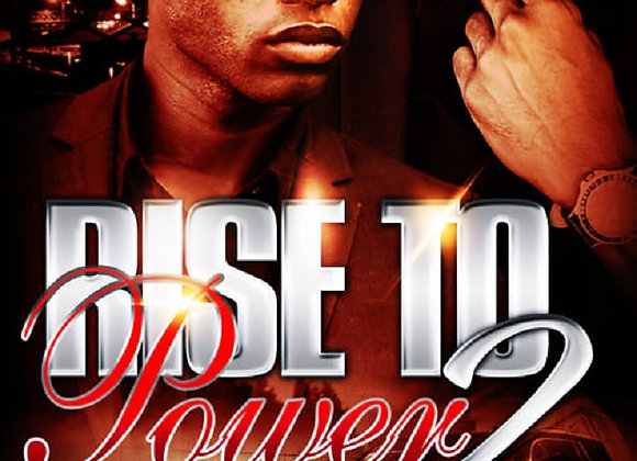 Rise To Power Part 2 by T.J. Edwards