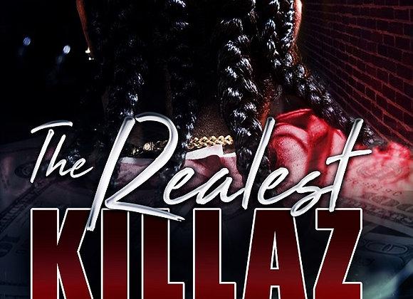 The Realest Killaz by Tranay Adams