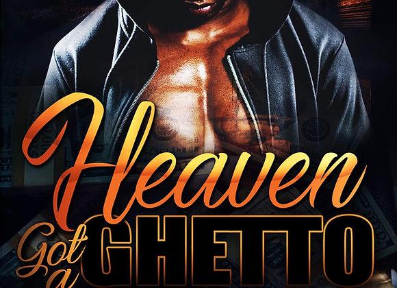 Heaven Got A Ghetto by Renta