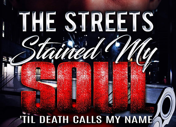 The Streets Stained My Soul by Marcellus Allen