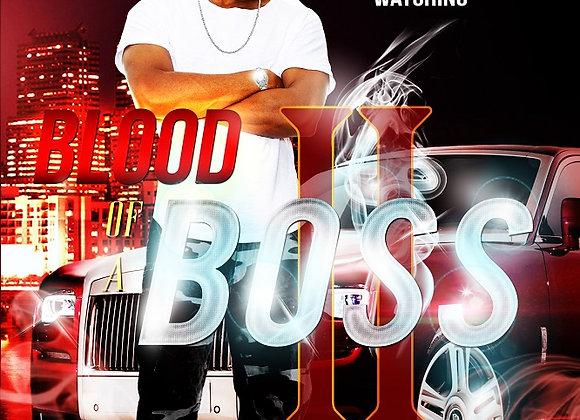 Blood of A Boss Part 2 by Askari