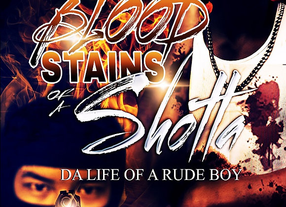 Blood Stains of a Shotta by Jamaica