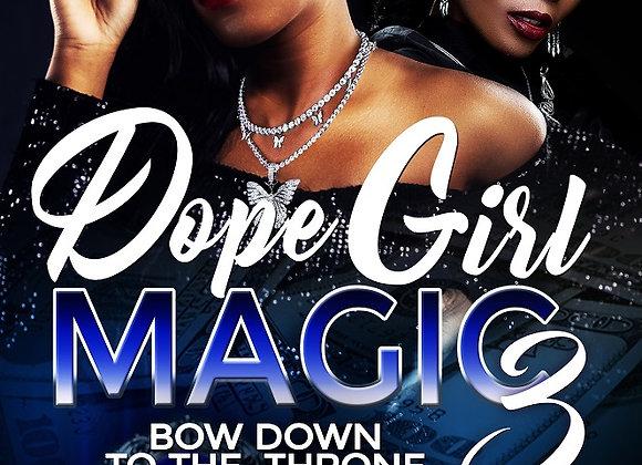 Dope Girl Magic Part 3 by Destiny Skai