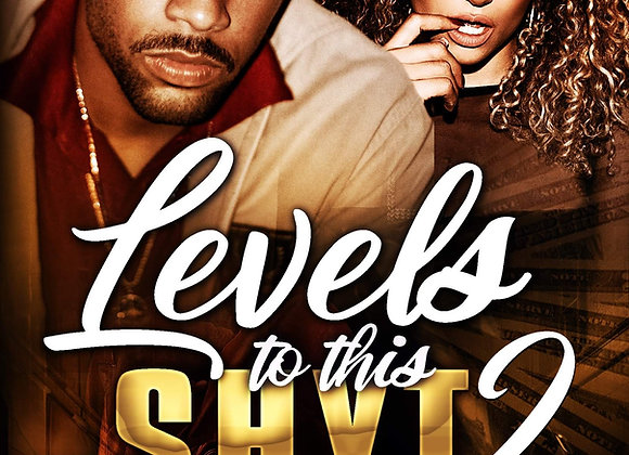 Levels To This Shyt 2 by Ah'Million
