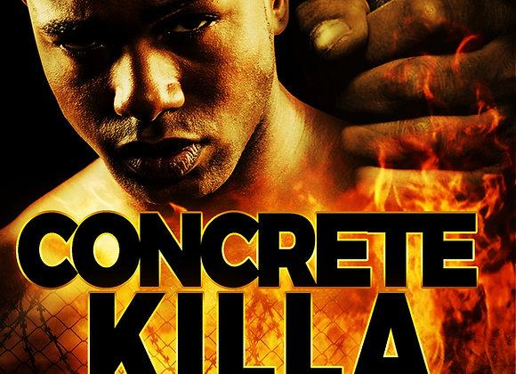 Concrete Killa by Kingpen
