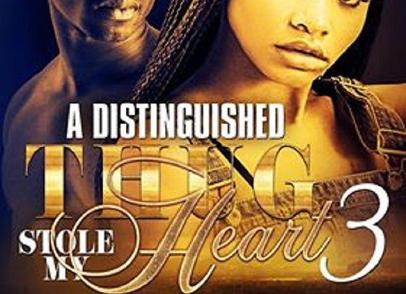 A Distinguished Thug Stole My Heart Part 3 by G & Nova