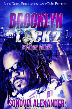 Brooklyn on Lock Part 2 By Sonovia Alexa