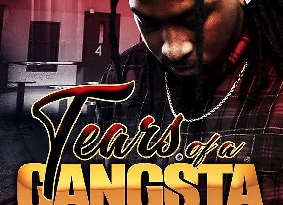 Tears of a Gangsta by De'Kari