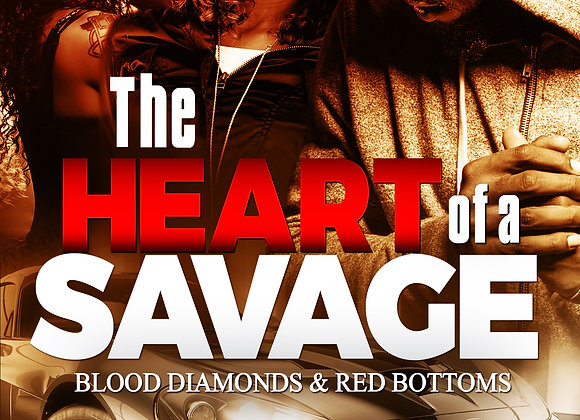 The Heart of a Savage by Jibril Williams