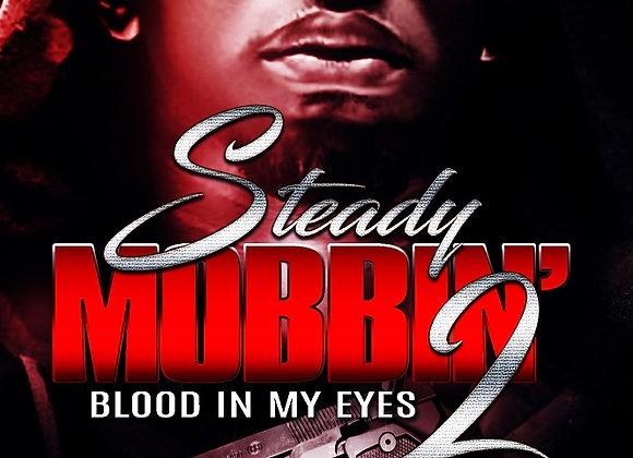 Steady Mobbin' Part 2 by Marcellus Allen