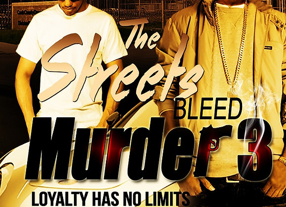 The Streets Bleed Murder Part 3 by Jerry Jackson