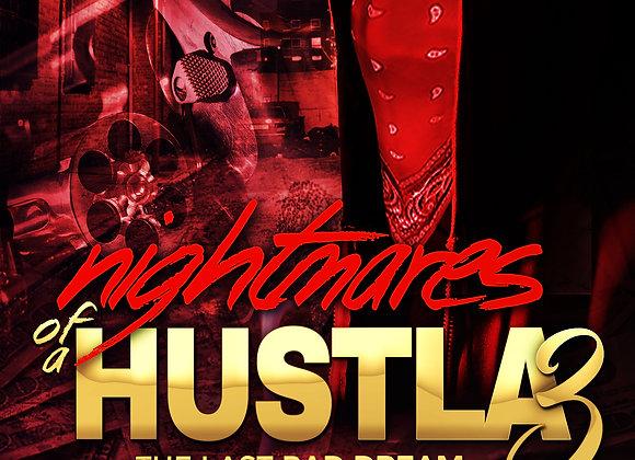 Nightmares Of A Hustla 3 by King Dream
