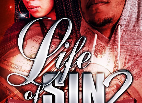 Life Of Sin Part 2 by T.J. & Jelissa