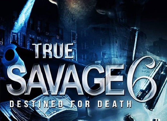 True Savage Part 6 by Chris Green