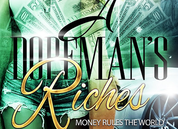 A Dope Mans's Riches's by Nicole Goosby