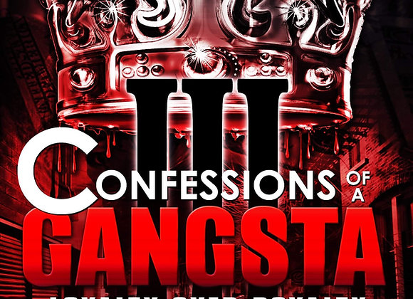 Confessions Of A Gangsta 3 by Nicholas Lock
