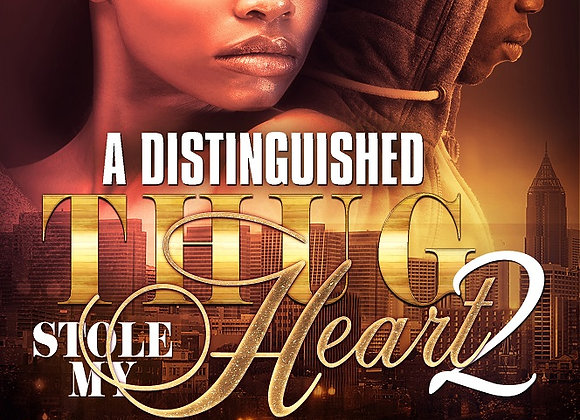 A Distinguished Thug Stole My Heart Part 2 by G & Nova