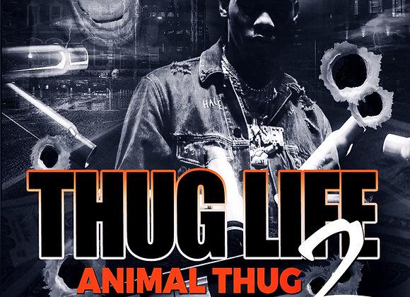 Thug Life 2 by Trai'Quan