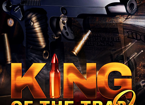 King Of The Trap 2 by T.J. Edwards