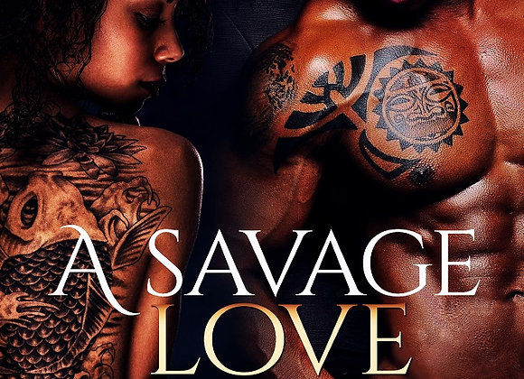 A Savage Love by Ayanna