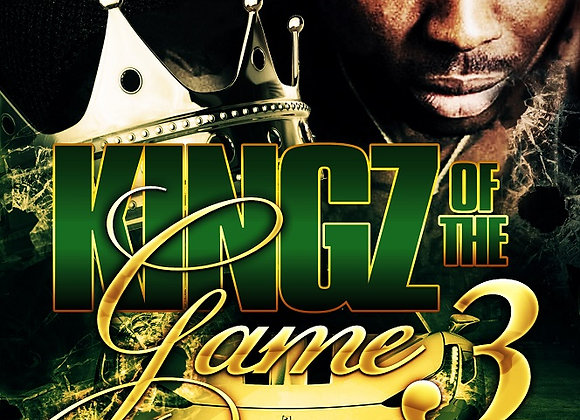 Kingz of The Game Part 3 by Playa Ray