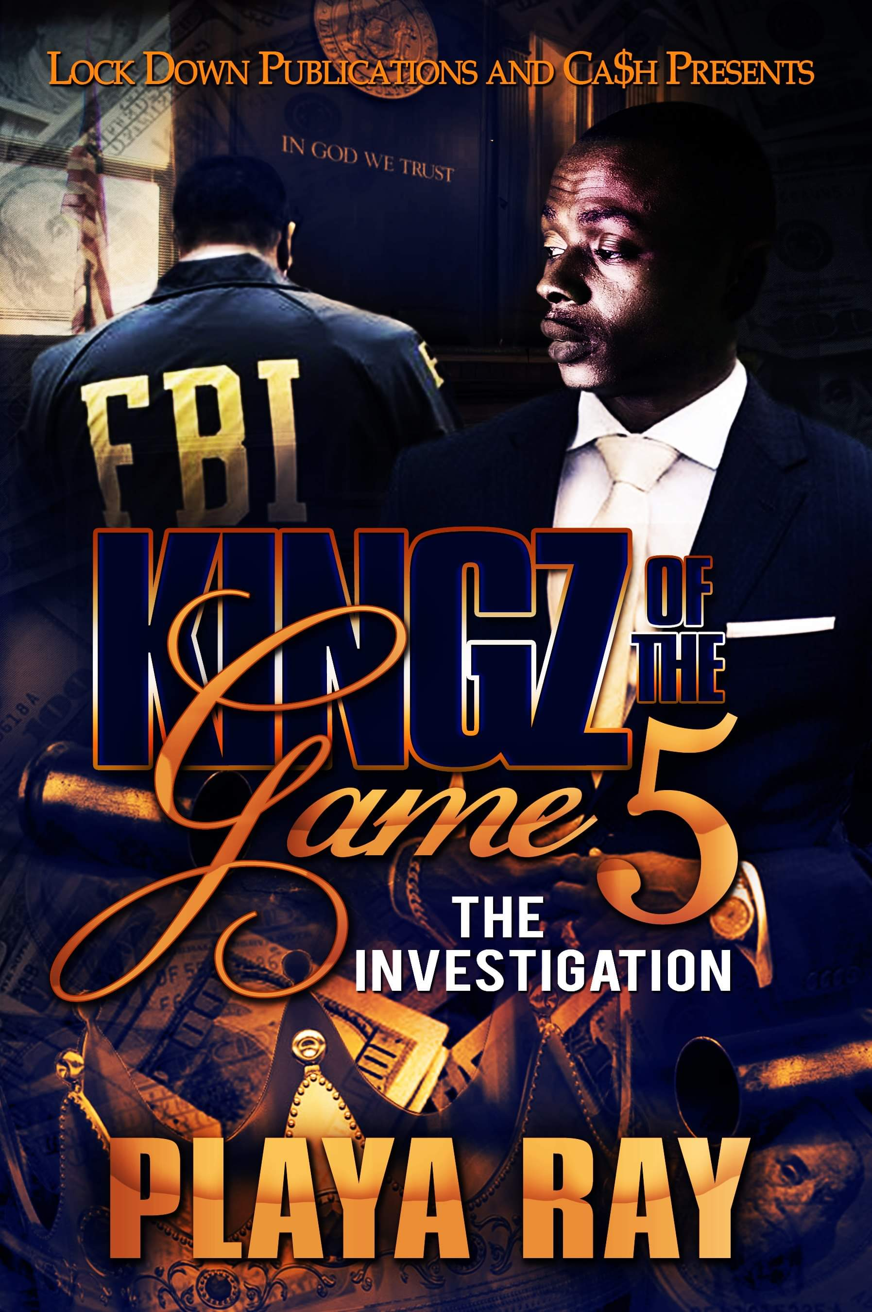 Kingz Of The Game 5 by Playa Ray