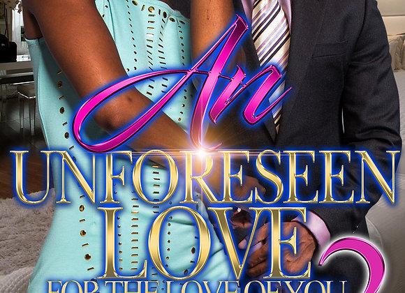An Unforeseen Love 2 by Meesha