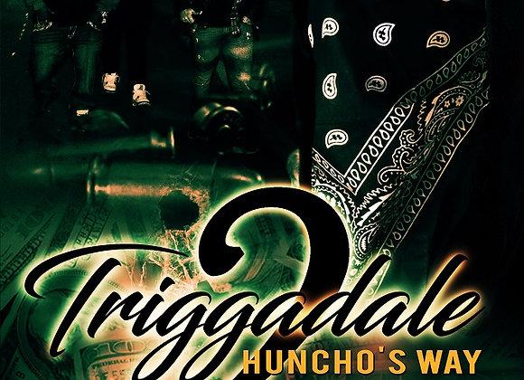 Triggadale Part 2 by Elijah R. Freeman