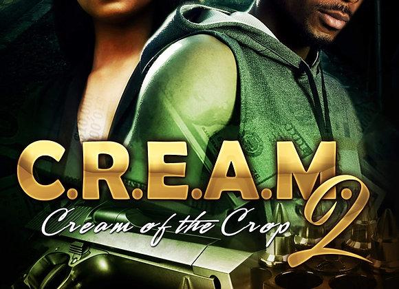 C.R.E.A.M. 2 by Yolanda Moore