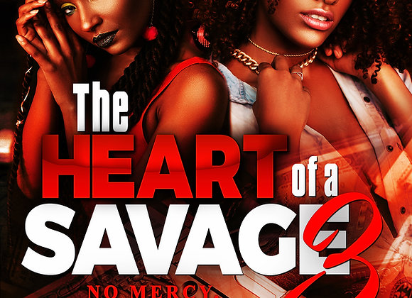 The Heart Of A Savage 3 by Jibril Williams