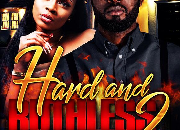 Hard and Ruthless 2 By Von Diesel