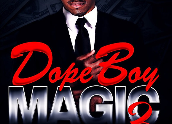 Dope Boy Magic Part 3 by Chris Green