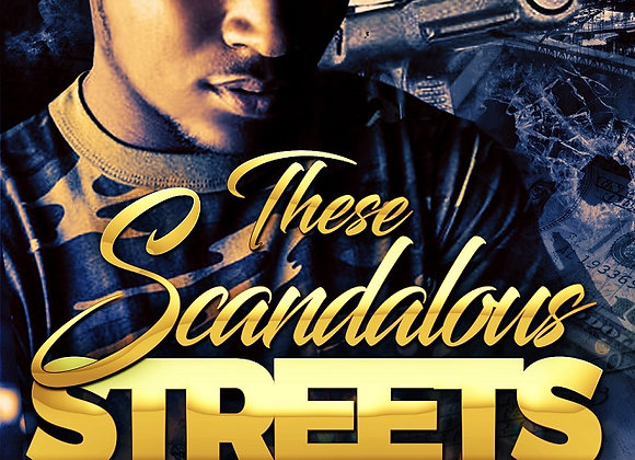 These Scandalous Streets by Tranay Adams