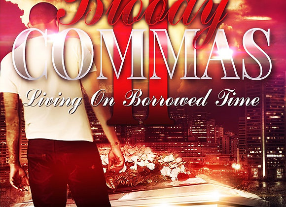 Bloody Commas by Part 2 T.J Edwards
