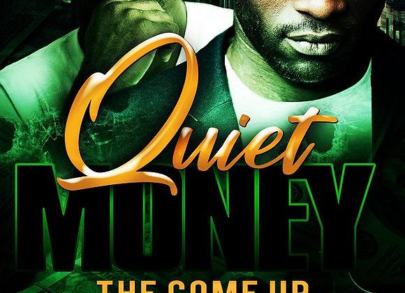 Quiet Money by Trai'Quan