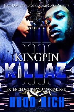 Kingpin Killaz Part 3 by Hood Rich