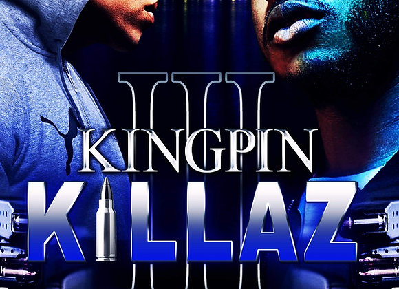 Kingpin Killaz Part 3 by Hood Rich