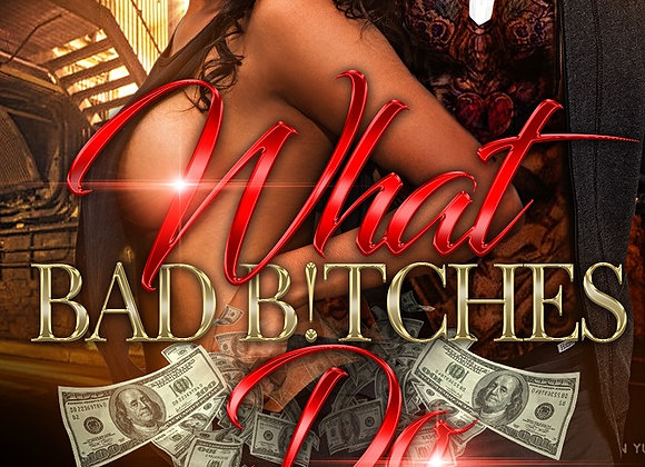 What Bad Bitches Do by Aryanna