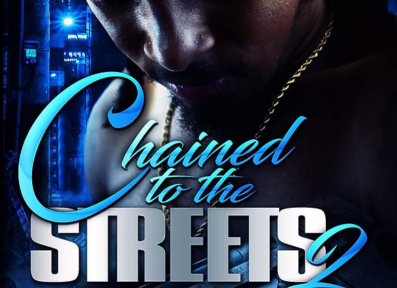 Chained to the Street Part 2 by J Blunt