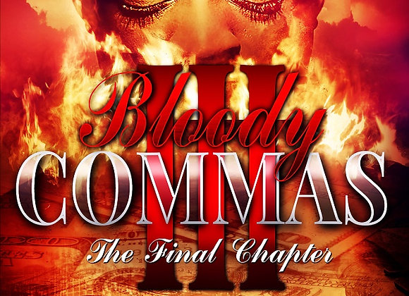 Bloody Commas Part 3 by T.J Edwards