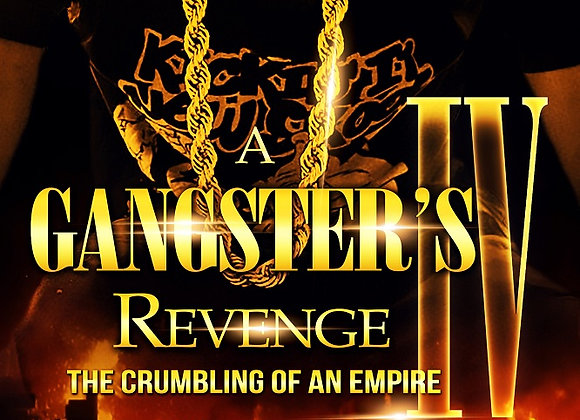A Gangster's Revenge Part 4 by Aryanna