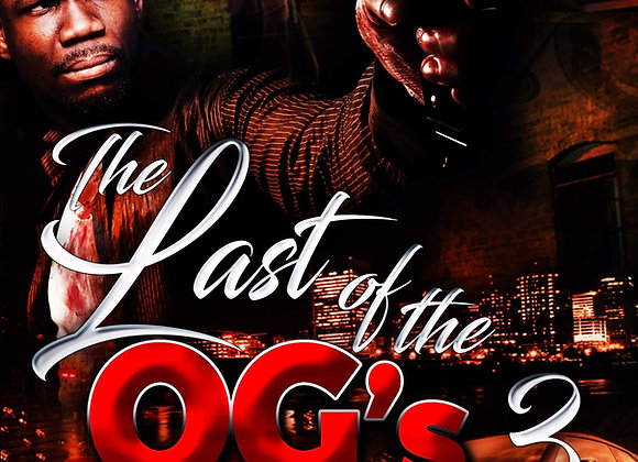 The Last Of The OG's 3 by Tranay Adams