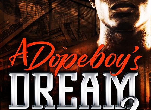 A Dopeboy's Dream 2