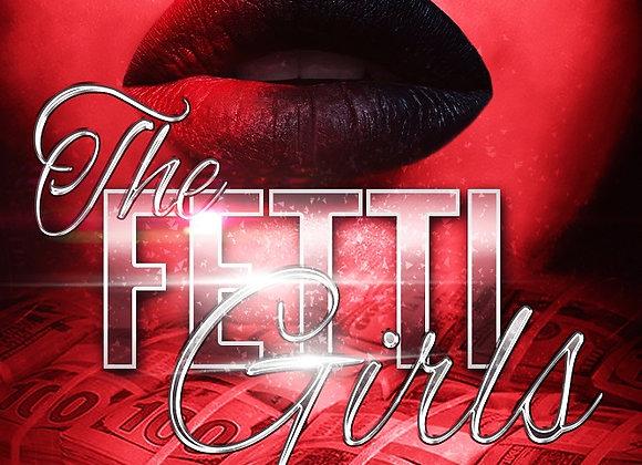The Fetti Girls by Destiny Skai