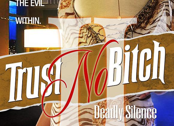 Trust No Bitch Part 2 by Ca$h & NeNe Capri