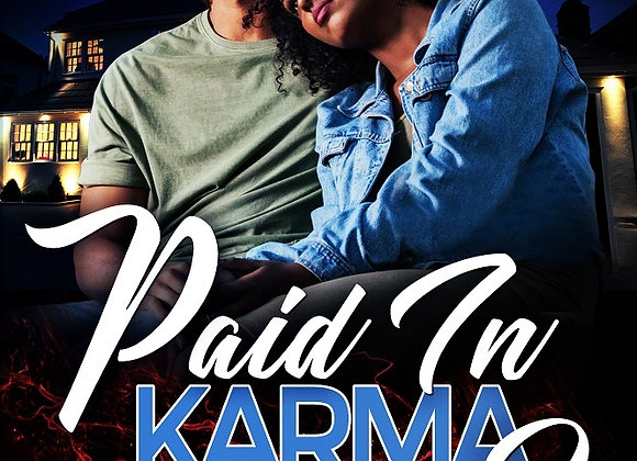 Paid In Karma Part 2 by Meesha
