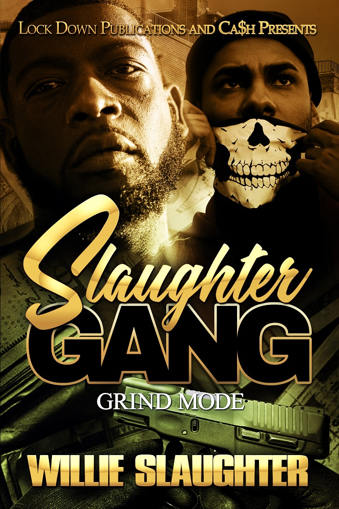 Slaughter Gang by Willie Slaughter