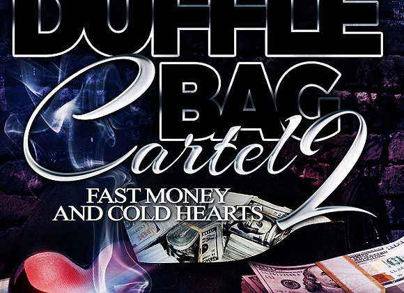 Duffle Bag Cartel Part 2 by Ghost