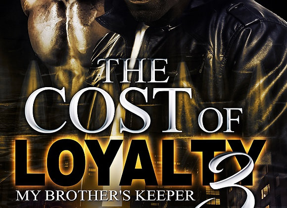 The Cost Loyalty Part 2 by Kweli